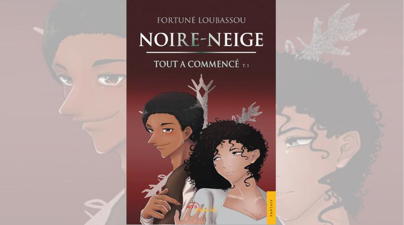 Livre Noire-Neige par Fortune Loubassou