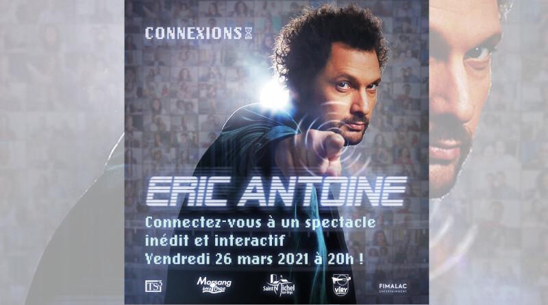 Affiche spectacle interactif Eric Antoine, Connexions.